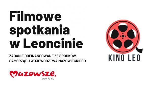Filmowe pokazy w Leoncinie KINO LEO